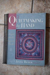 QUILTING BY HAND, BY JINNY BEYER