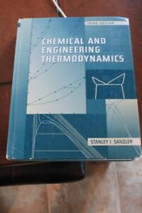 Chemical and Engineering Thermodynamics, 3rd Edition