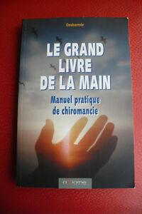 LE GRAND LIVRE DE LA MAIN ( CHIROMANCIE )