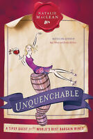 Signed Copies: Unquenchable + Red, White, Drunk All Over