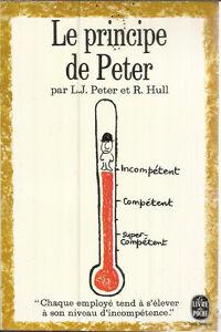 Le principe de Peter L.J. PETER et R. HULL bonne