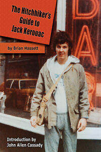 The Hitchhiker's Guide to Jack Kerouac -- custom autographed