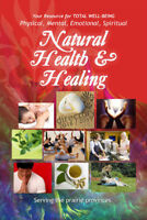 Time to advertise in the **Natural Health & Healing Directory**