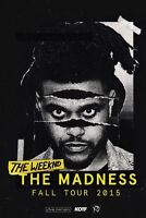 WTB: The Weeknd Madness Fall Tour Floor Seat Tickets