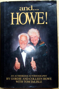 and HOWE! THE AUTOBIOGRAPHY HARD COVER