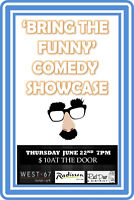Bring The Funny Comedy Showcase June 22nd