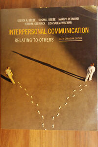 Interpersonal Communication: Relating to Others, Sixth Canadian