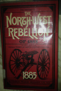 The North-West Rebellion of 1885  Including a History of the ...