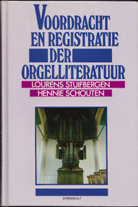 Schouten: Performance and Registration of the Organ Literature