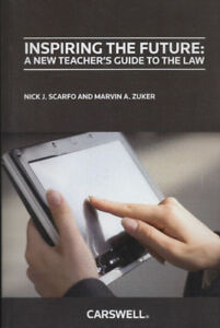 INSPIRING THE FUTURE: AN NEW TEACHER'S GUIDE TO THE LAW