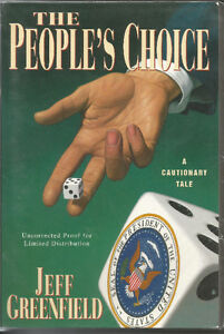 The People's Choice by Jeff Greenfield (1995) ARC TPB