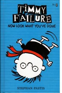 TIMMY FAILURE BY STEPHAN PASTIS (HARDCOVER) FOR YOUNG READERS