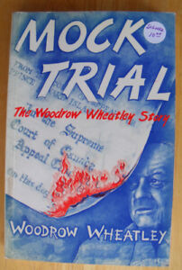 PEI Book: Mock Trial - The Woodrow Wheatley Story  (Signed) 1992