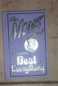 The Mom's Book (harcover), Dads' book $ 3 ea or both for $ 5