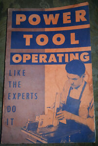 1950 POWER TOOL OPERATING BOOK vintage antique