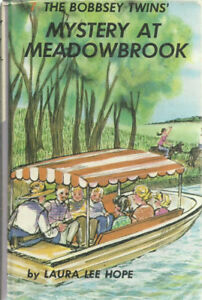 HC - The Bobbsey Twins  MYSTERY AT MEADOWBROOK by Laura Lee Ho