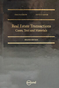 REAL ESTATE TRANSACTIONS: CASES, TEXT AND MATERIALS, 2ND EDITION
