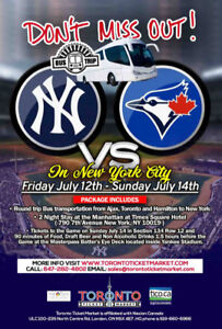 Toronto Blue Jays vs New York Yankees TRAVEL PACKAGE TO NEW YORK