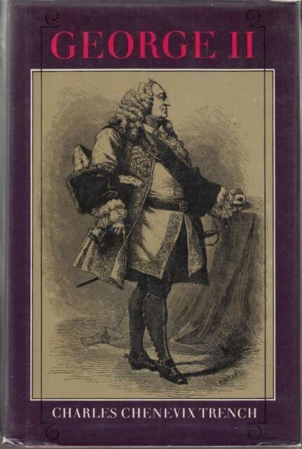 George II : Charles Chenevix Trench