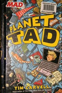 Planet Tad - by Tim Carvell