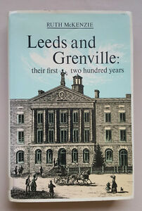 LEEDS AND GRENVILLE THEIR FIRST TWO HUNDRED YEARS BOOK Kingston Kingston Area image 1