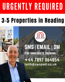 Property in Reading Wanted Urgently