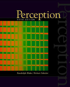 Perception (5th Edition)- By Blake and Sekuler - Excellent Cond.