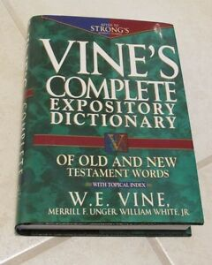 Vine's Complete Expository Dictionary of Old & New Testament