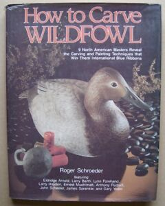 Book . HOW TO CARVE WILDFOWL . DJ,HC.1984,1st printing