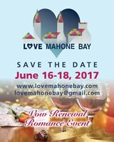 LOVE MAHONE BAY - Vow Renewal Event