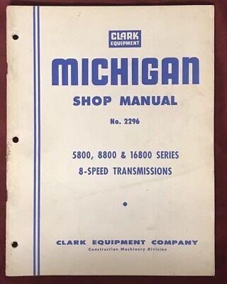 Clark Michigan Shop Manual -5800880 16800 Series -8-speed Transmissions