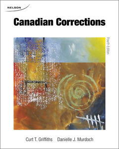 Canadian Corrections Griffiths 4th Edition