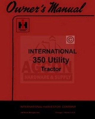 International 350 Utility Tractor Operator Manual