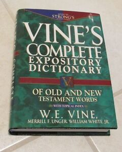Vine's Complete Expository Dictionary of Old and New Testament