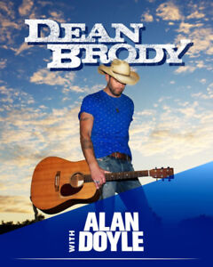 Dean Brody and Alan Doyle AUG17,2018 7:00PM LAWN Tickets 400s