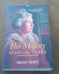 Book: Her Majesty, 60 Regal Years, Diamond Jubilee Edition 2012 Kitchener / Waterloo Kitchener Area image 1