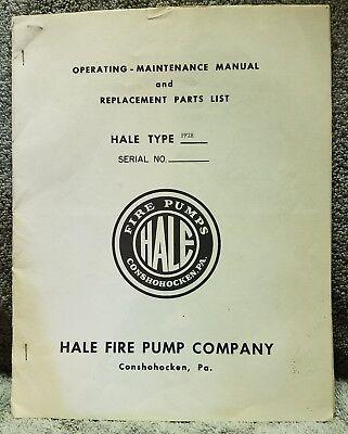 Hale Fire Pump Operating Maintenance Manual Replacement Parts List Hale Type Pfi