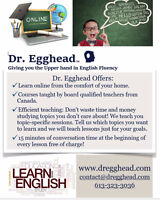 Dr. Egghead Giving you the Upper hand in English Fluency