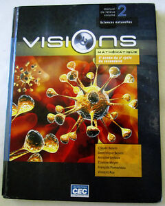 VISIONS - volume 2 - 3e année du 2e cycle - mathématique Gatineau Ottawa / Gatineau Area image 1