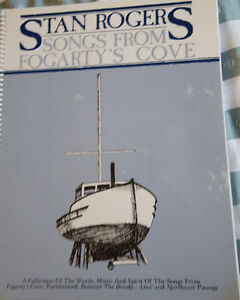 Stan Rogers songbook: Songs from Fogarty's Cove
