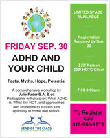 ADHD and Your Child Workshop.  Register TODAY!!!