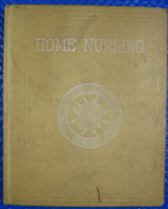 HOME NURSING BOOK ST. JOHN AMBULANCE 1938 ISABELLE CONNOR