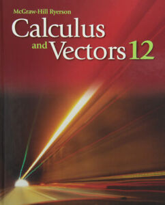 McGrawHill Ryerson Calculus & Vectors 12 Textbook PDF & ANSWERS