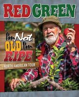 RED GREEN IS COMING TO VERNON