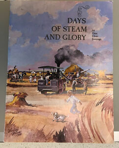 1968 Book Days of Steam and a Glory by Dana Close Jennings