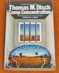Camp Concentration by Thomas M. Disch (Paperback) 1977