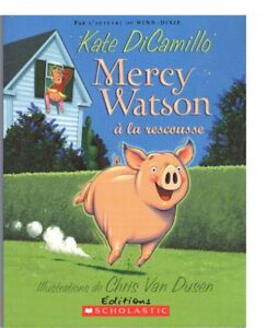 MERCY WATSON BY KATE DICAMILLO (FRENCH)
