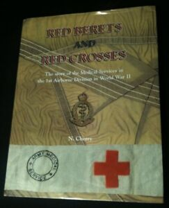 WWII: Medical Services in the 1st Airborne Division