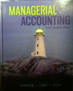 Managerial accounting, 10th Canadian edition