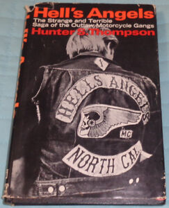 Hell's Angels Book , By Hunter S . Thompson , 1967